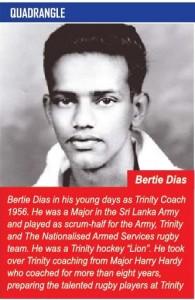 Bertie Dias - Trinity College Kandy